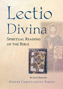 Lectio Devina by Jean Khoury, suggested by Bishop Richard Moth